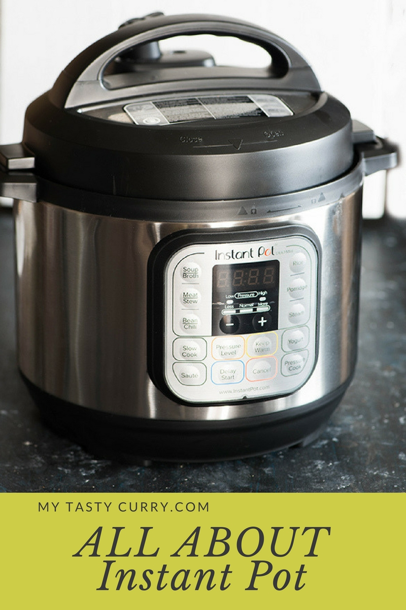 What is an Instant Pot ? All about Instant pot